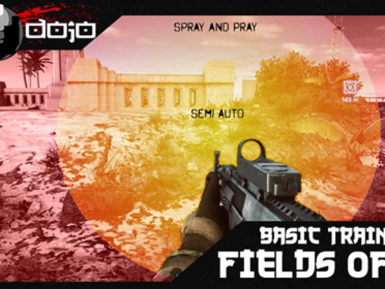 Basic Training 002: Fields of Fire
