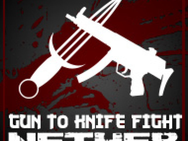 NETHER: Gun to a Knife Fight